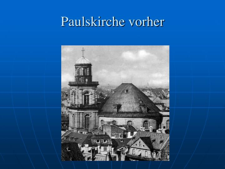 Paulskirche vorher