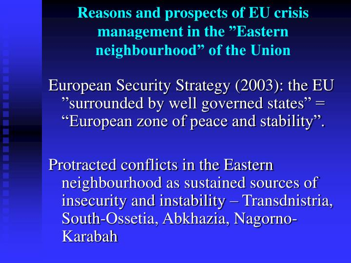 Reasons and prospects of eu crisis management in the eastern neighbourhood of the union2