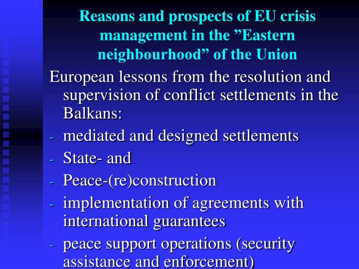 Reasons and prospects of EU crisis management in the