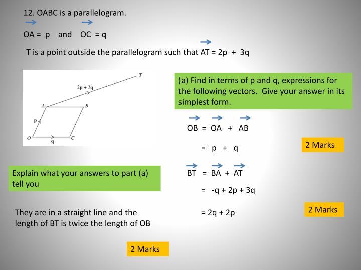 12. OABC is a parallelogram.