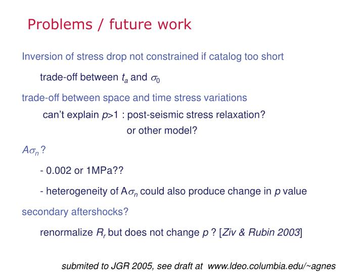 Problems / future work