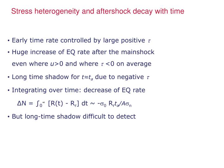 Stress heterogeneity and aftershock decay with time