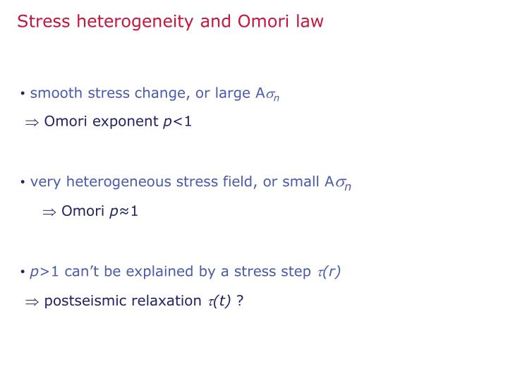 Stress heterogeneity and Omori law