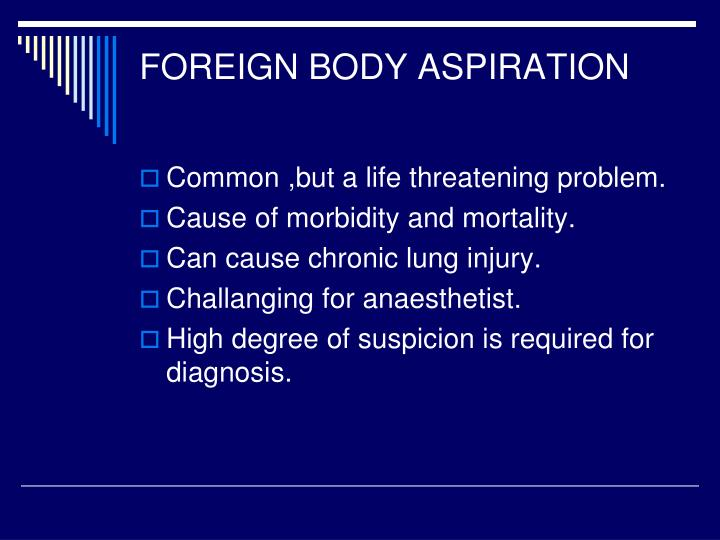 Foreign body aspiration
