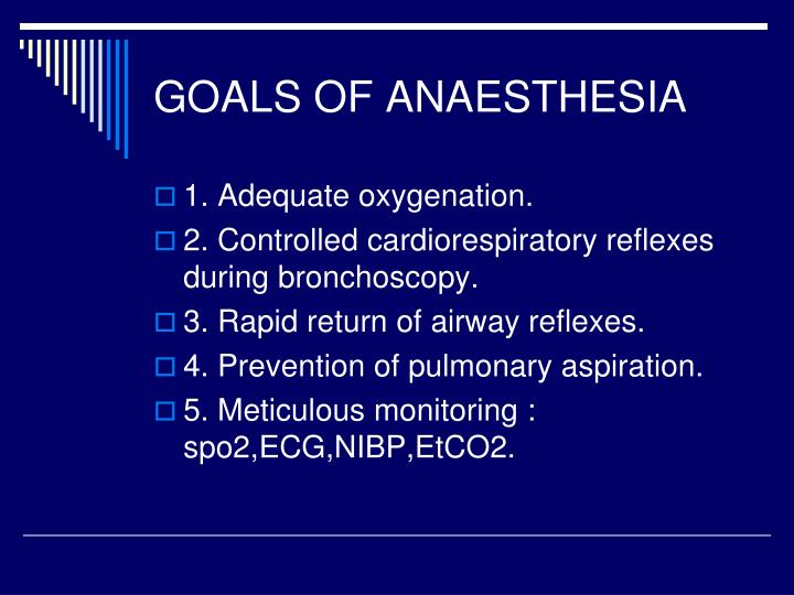 GOALS OF ANAESTHESIA