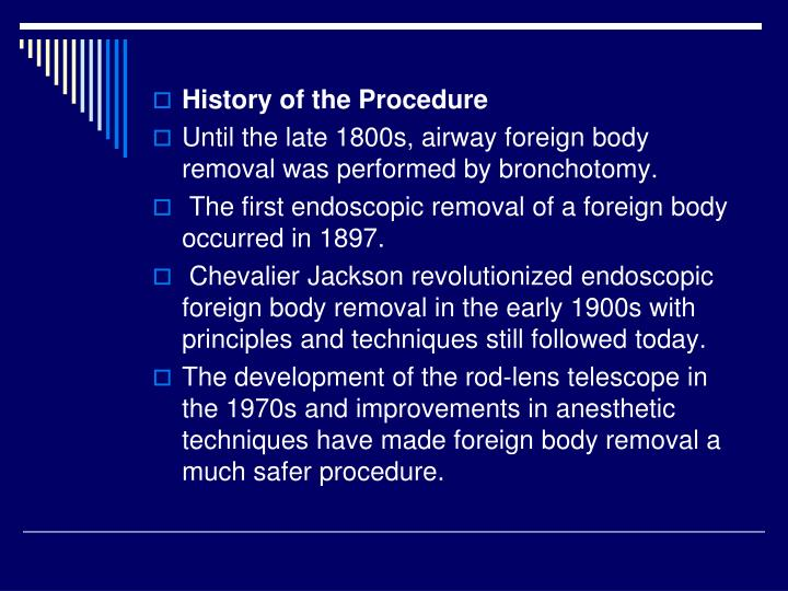 History of the Procedure