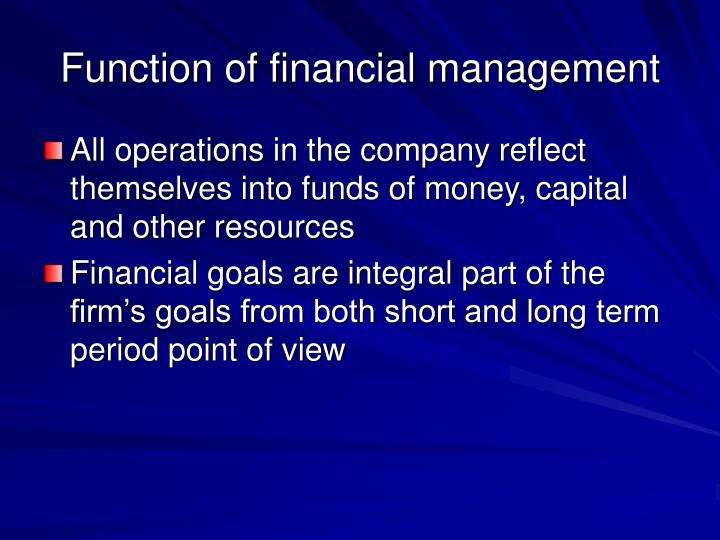 Function of financial management