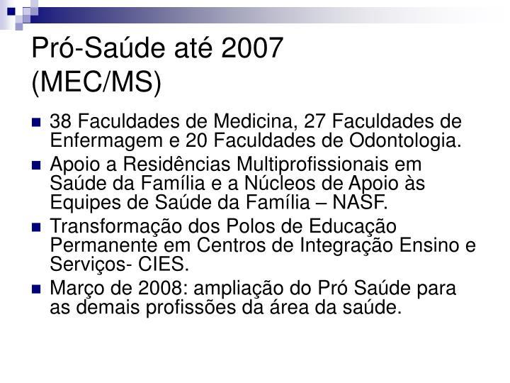 Pró-Saúde até 2007