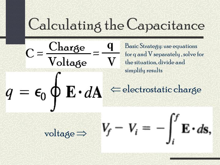 Calculating the Capacitance