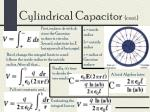 cylindrical capacitor cont