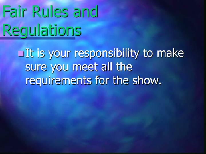 Fair Rules and Regulations