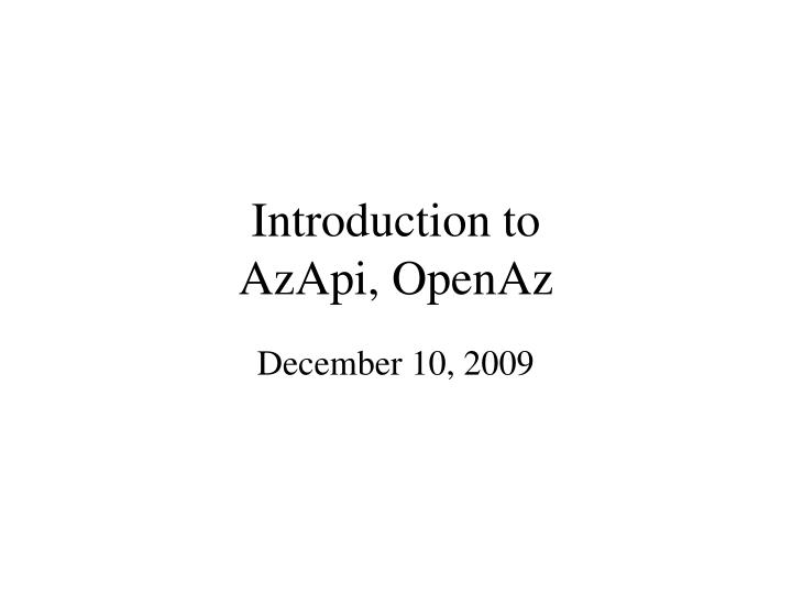 Introduction to azapi openaz