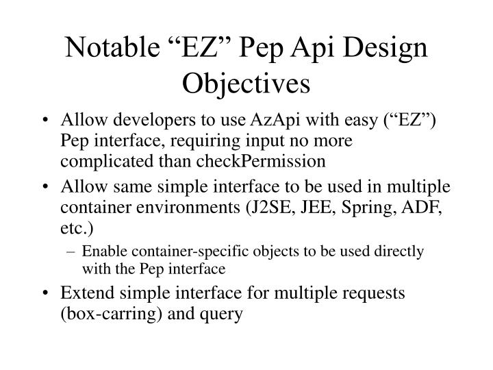 "Notable ""EZ"" Pep Api Design Objectives"