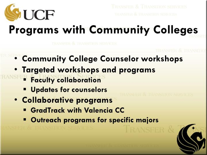 Programs with Community Colleges