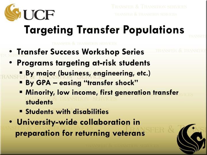 Targeting Transfer Populations