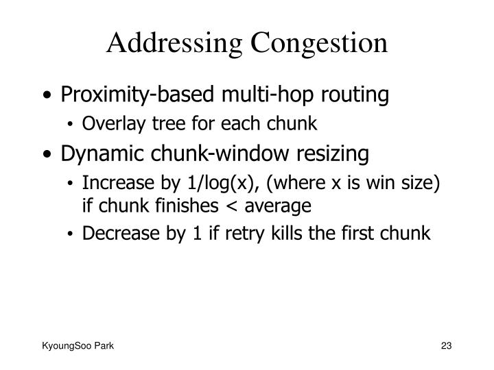 Addressing Congestion