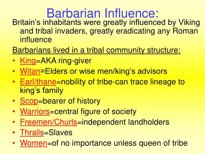 Barbarian Influence: