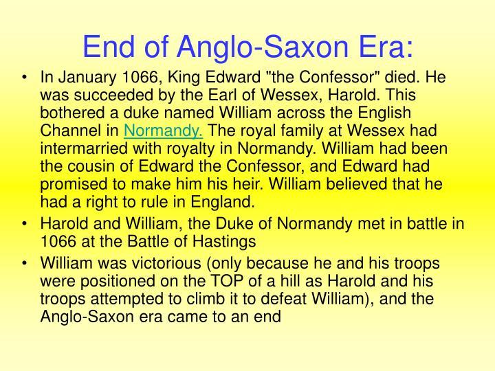 End of Anglo-Saxon Era:
