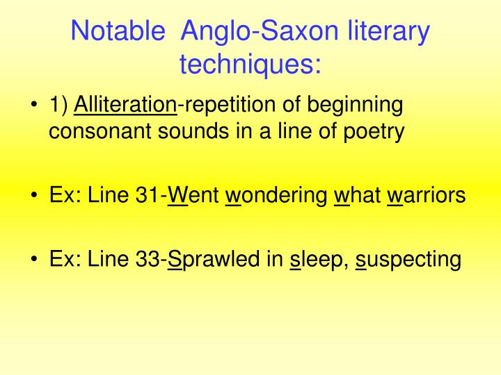 Notable  Anglo-Saxon literary techniques: