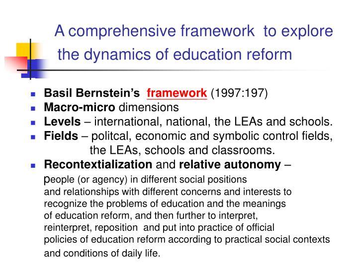 A comprehensive framework  to explore