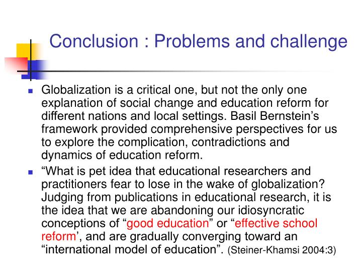 Conclusion : Problems and challenge