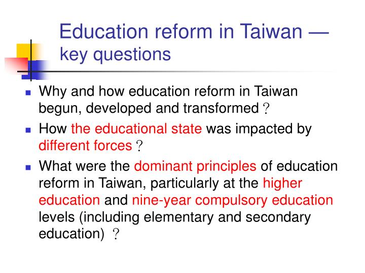 Education reform in Taiwan —