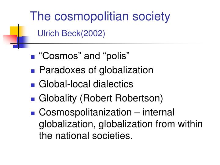 The cosmopolitian society