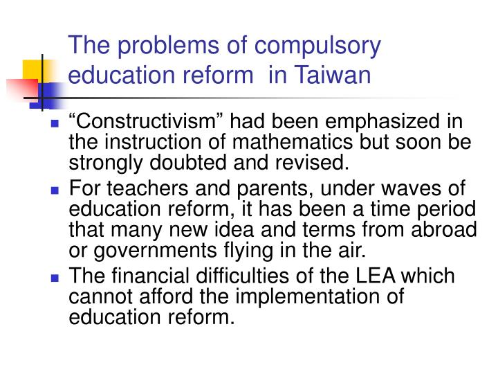 The problems of compulsory education reform  in Taiwan