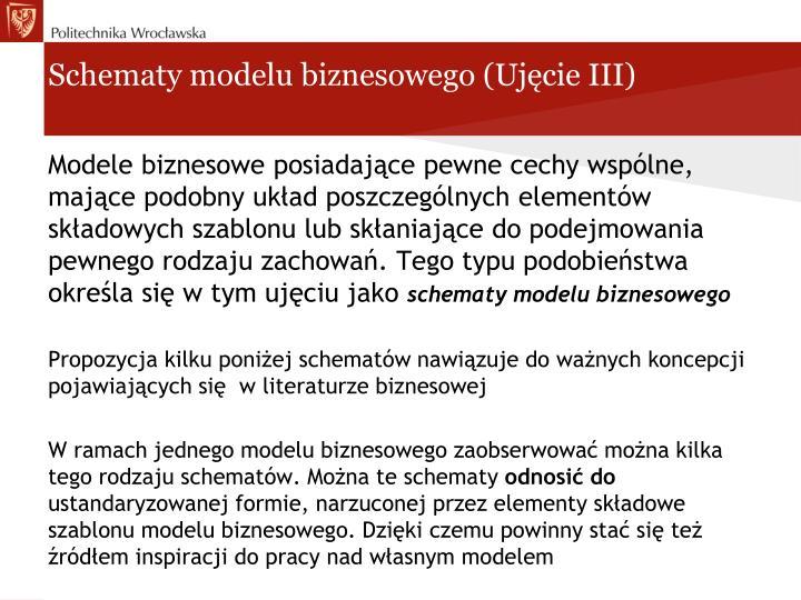 Schematy modelu biznesowego (Ujęcie III)