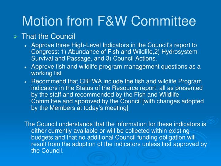Motion from F&W Committee