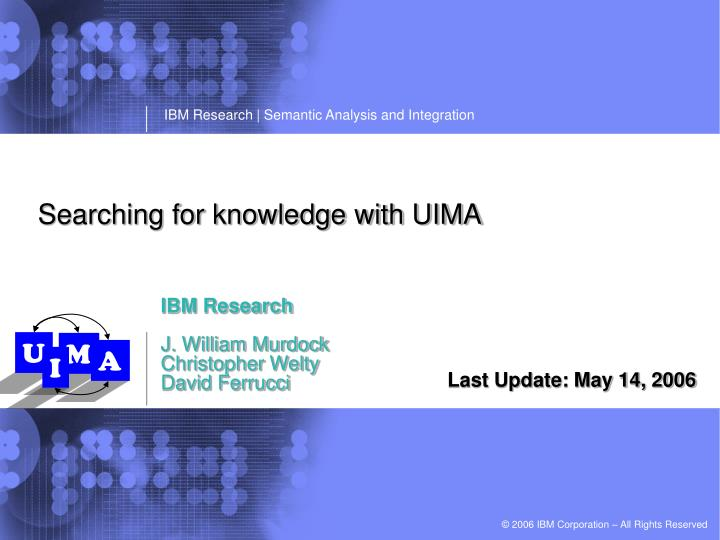 Searching for knowledge with UIMA