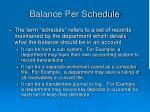 balance per schedule