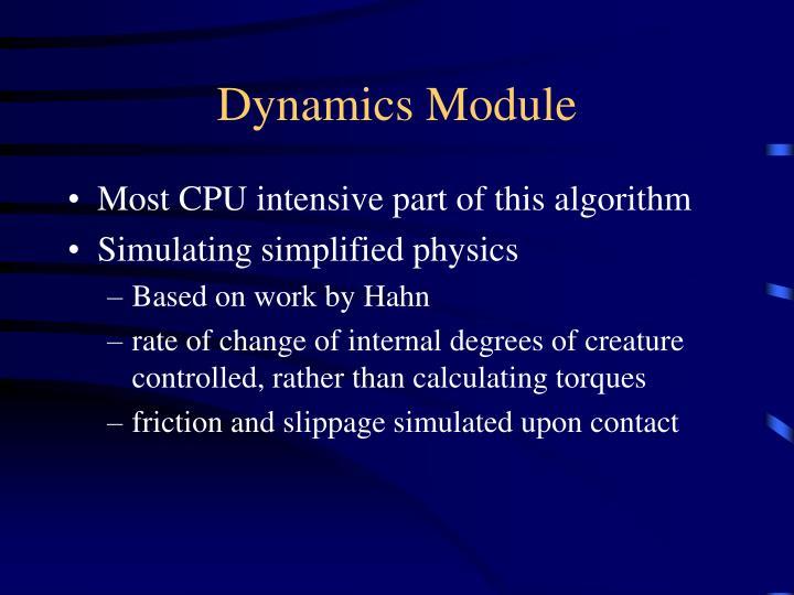 Dynamics Module