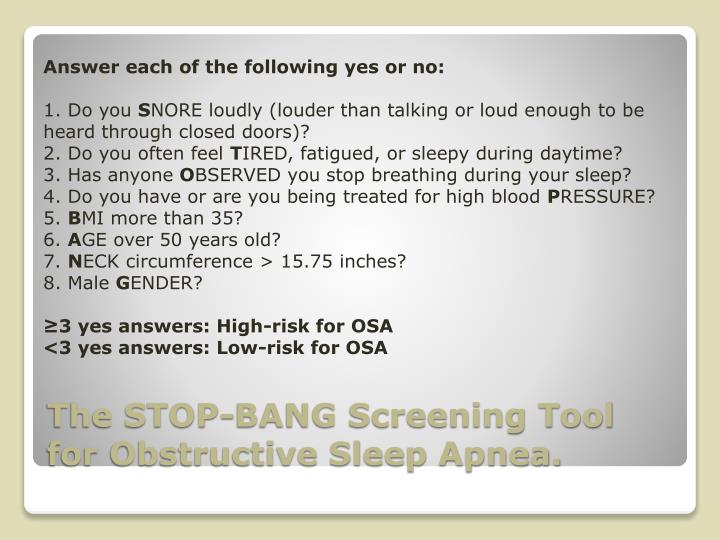 The STOP-BANG Screening Tool for Obstructive Sleep Apnea.