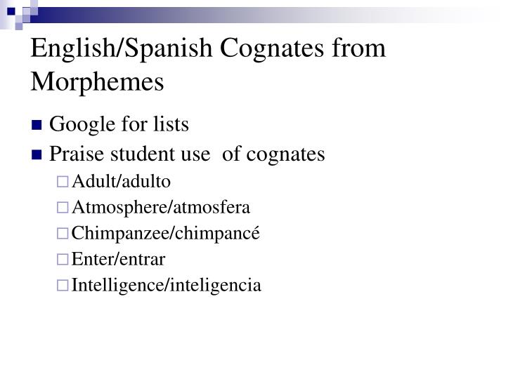 English/Spanish Cognates from Morphemes