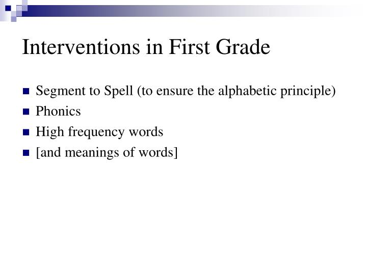 Interventions in First Grade