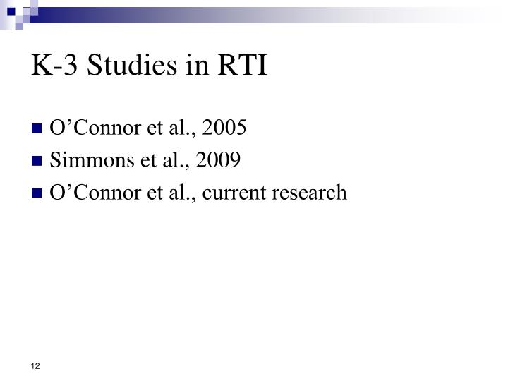 K-3 Studies in RTI