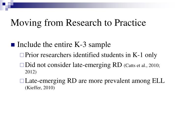Moving from Research to Practice