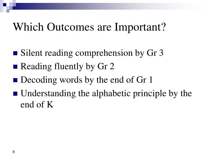 Which Outcomes are Important?