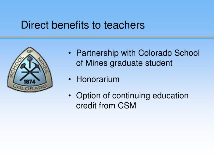 Direct benefits to teachers