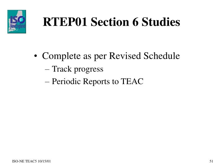 RTEP01 Section 6 Studies