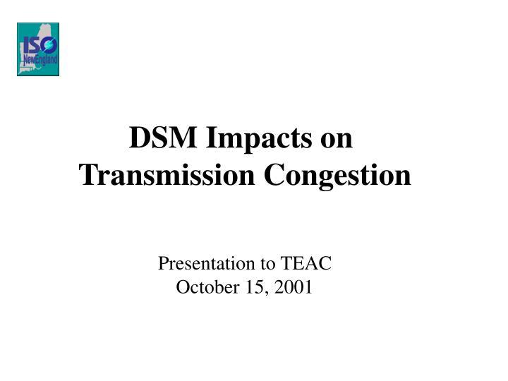 DSM Impacts on