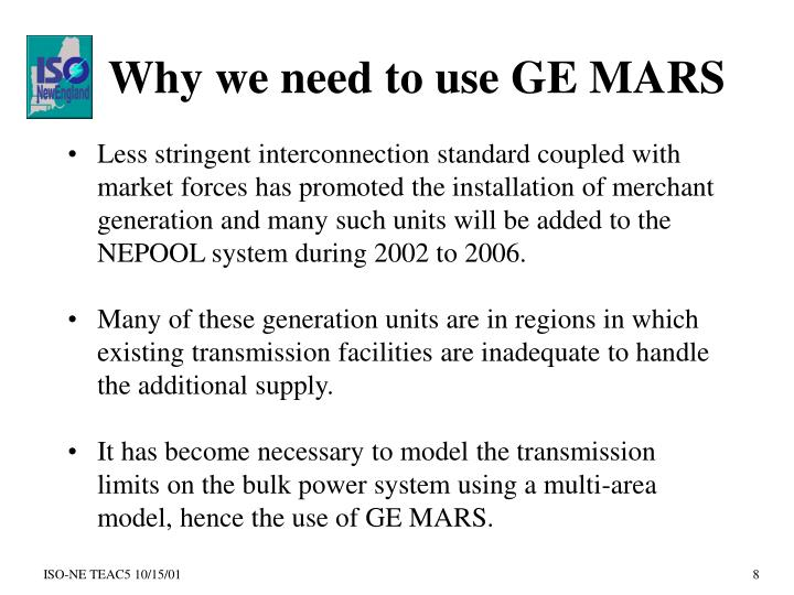 Why we need to use GE MARS