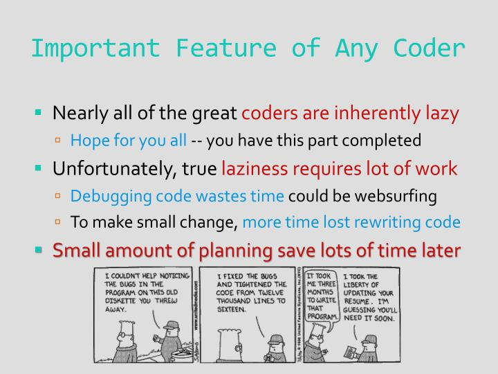 Important Feature of Any Coder