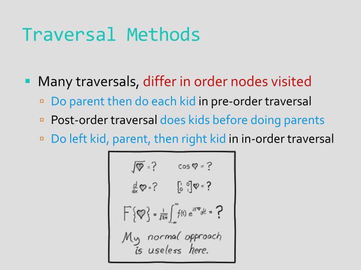 Traversal Methods