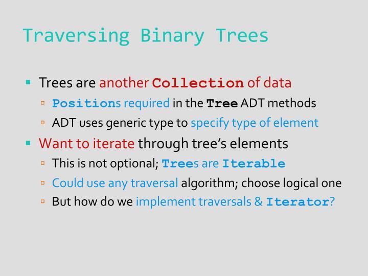 Traversing Binary Trees