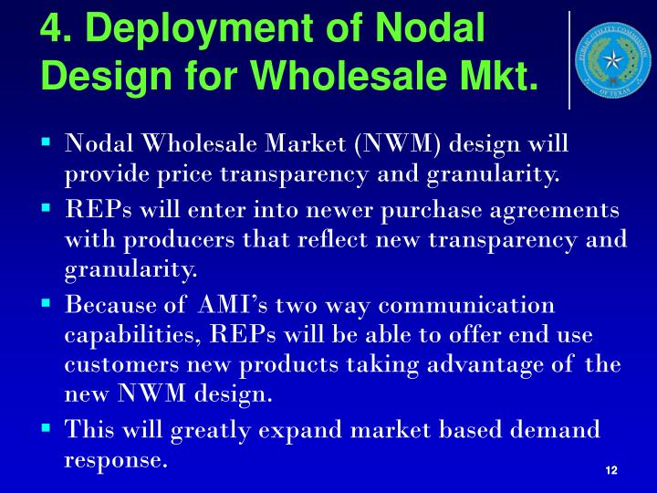 4. Deployment of Nodal Design for Wholesale Mkt.