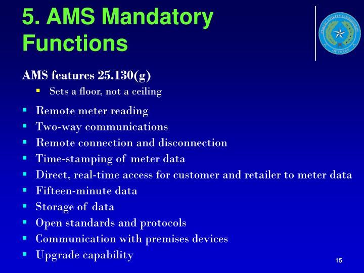 5. AMS Mandatory Functions