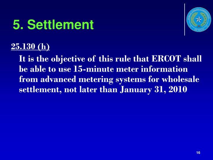 5. Settlement