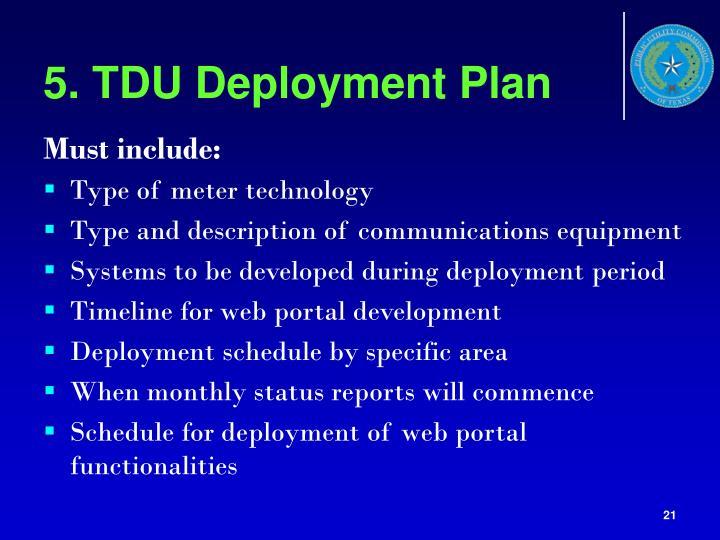 5. TDU Deployment Plan